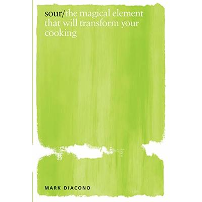 Sour: the magical element that will transform your cooking | Mark Diacono