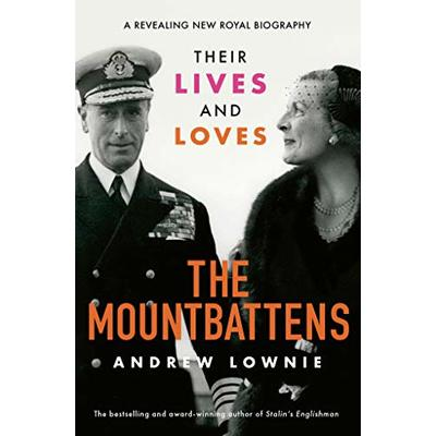 The Mountbattens by Andrew Lownie (Hardback) Incredible Value and Free Shipping!