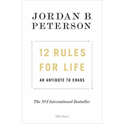 12 Rules for Life: An Antidote to Chaos by Peterson, Jordan B., NEW Book, FREE