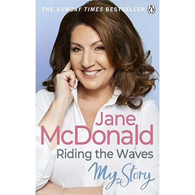 McDonald, Jane, Riding the Waves: My Story, Very Good, Paperback