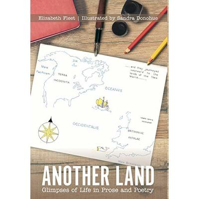 Another Land: Glimpses of Life in Prose and Poetry by Fleet, Elizabeth Book The
