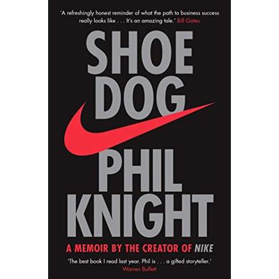 Shoe Dog-A Memoir by the Creator of NIKE by Phil Knight NEW book 9781471146725