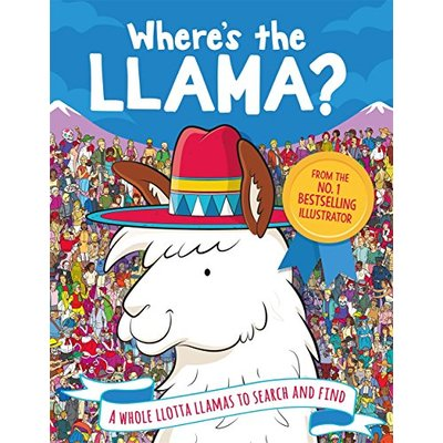 Where's the Llama?: A Whole Llotta Llamas to Search For (Search and Find Activity)
