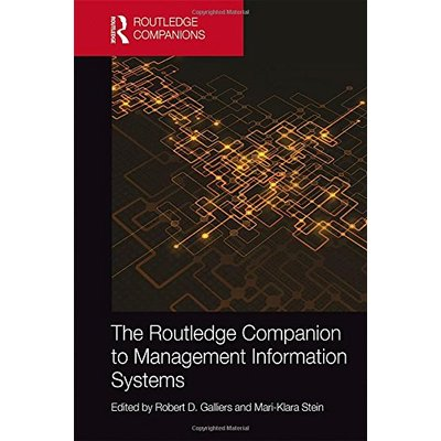 The Routledge Companion to Management Information Systems (Routledge Companions in Business, Management and Marketing)