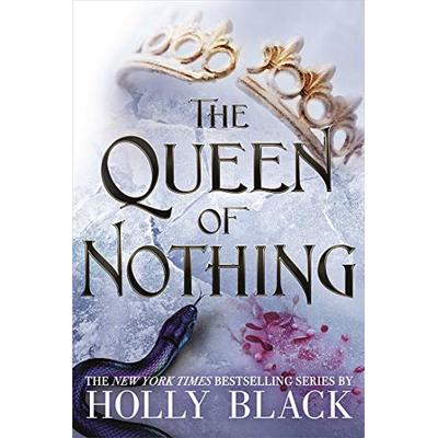 The Queen of Nothing by Holly Black – Hardcover