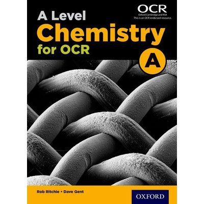 AS and A-level Chemistry for OCR A Student Textbook by Rob Ritchie