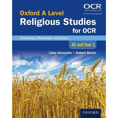 Oxford A Level Religious Studies for OCR: AS and Year 1 Student Book:…