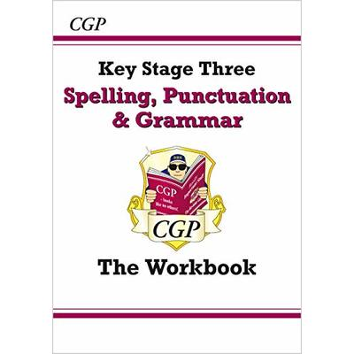 Spelling, Punctuation and Grammar for KS3 – the Workbook (with online edition) (CGP KS3 English)