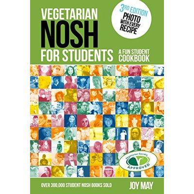 Vegetarian NOSH for Students: A Fun Student Cookbook – Photo with Every Recipe – Vegetarian Society Approved