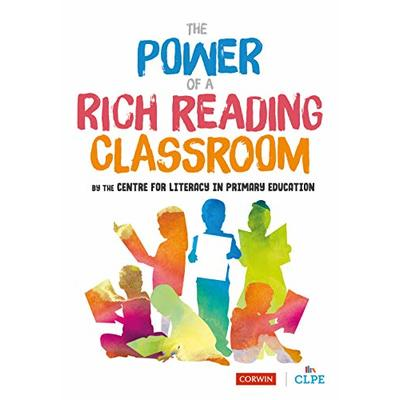 The Power of a Rich Reading Classroom (Corwin Ltd)