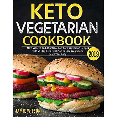 Keto Vegetarian Cookbook 2019: Most Wanted and Affordable ...