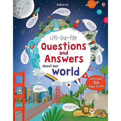 Lift-the-Flap Questions and Answers About Our World (Lift-the-Flap Questions