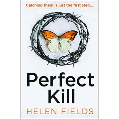 Perfect Kill: A gripping, fast-paced crime thriller from the bestselling author of Perfect Crime – your perfect distraction! (A DI Callanach Thriller, Book 6)