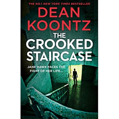 The Crooked Staircase: FBI agent Jane Hawk returns in a third thriller from the master of suspense and best selling author (Jane Hawk Thriller, Book 3)