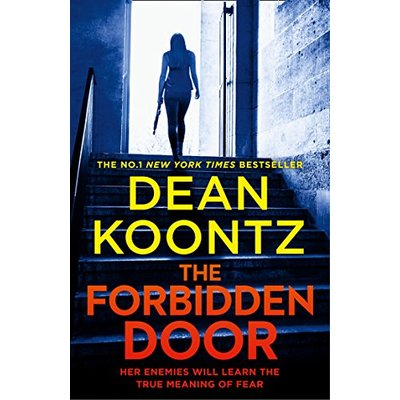 The Forbidden Door: The fourth gripping thriller in the FBI agent Jane Hawk series from a master of suspense and international bestselling author (Jane Hawk Thriller, Book 4)