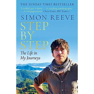 Step By Step: The Life in My Journeys,Simon Reeve