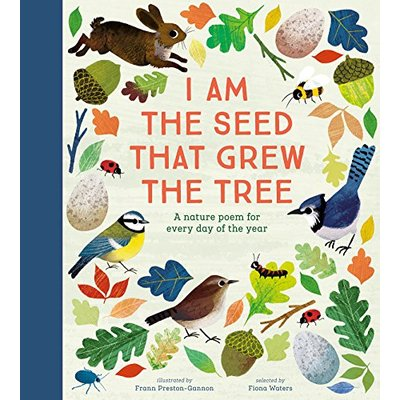 National Trust I Am The Seed That Grew The Tree A Nature Poem For Every Day Of