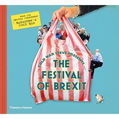 Cold War Steve Presents… The Festival of Brexit