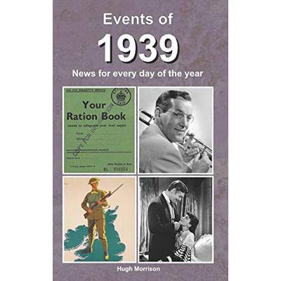 Events of 1939: news for every day of the year