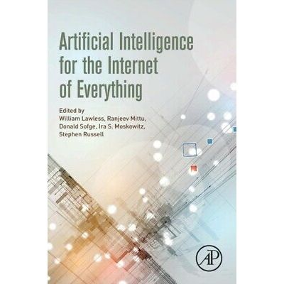 Artificial Intelligence for the Internet of Everything (English) Paperback Book
