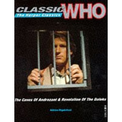 "Doctor Who: Classic ""Who"": The Harper Classics – The Caves of Androzani & Revelation of the Daleks"