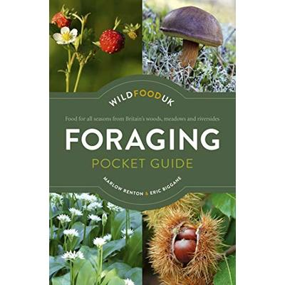 Foraging Pocket Guide: Food for all seasons from Britain's woods, meadows and riversides