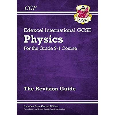Grade 9-1 Edexcel International GCSE Physics: Revision Guide with Online Edition: perfect revision for mocks and exams in 2021 and 2022 (CGP IGCSE 9-1 Revision)