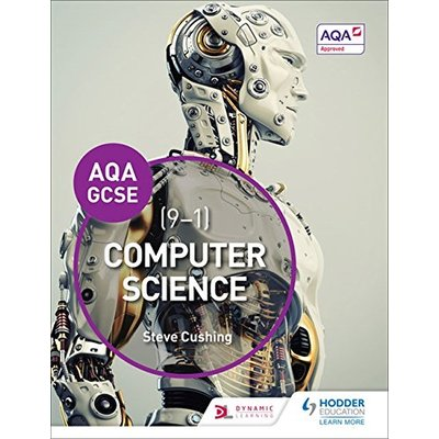 AQA Computer Science for GCSE Student Book (Aqa Gcse) by Cushing, Steve Book The