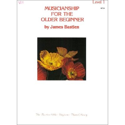 Musicianship for the Older Beginner: Vol 1