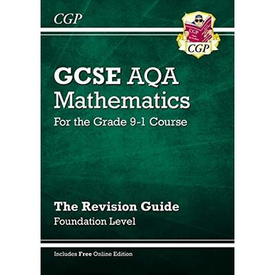 GCSE Maths AQA Revision Guide: Foundation – for the Grade 9-1 Course (with Online Edition) (CGP GCSE Maths 9-1 Revision)