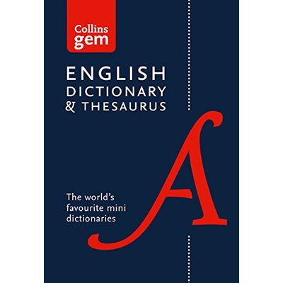 English Gem Dictionary and Thesaurus: The world's favourite mini dictionaries (Collins Gem) (Collins Gem Dictionaries)