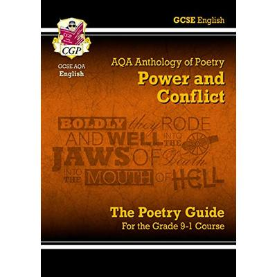 New GCSE English Literature AQA Poetry Guide: Power & Conflict Anthology – for the Grade 9-1 Course (CGP GCSE English 9-1 Revision)