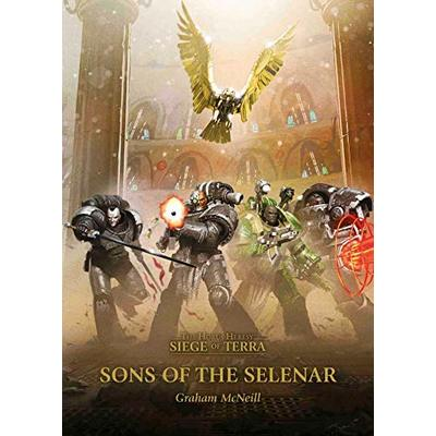 Sons of the Selenar (The Horus Heresy: Siege of Terra) New Hardcover Book