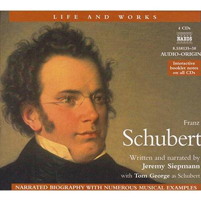 Franz Schubert: Life And Works (Life & Works S.)