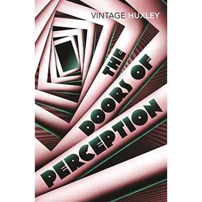 The Doors of Perception: And Heaven and Hell by Aldous Huxley [P.D.F]