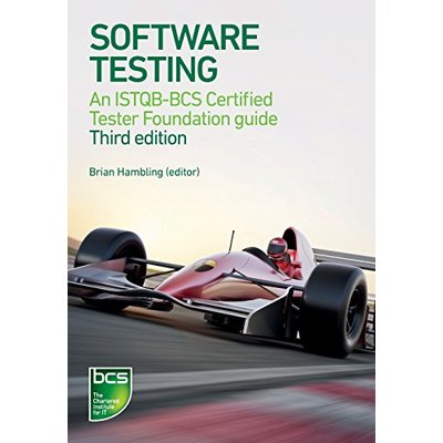 Software Testing: An ISTQB-BCS Certified Tester Foundation Guide 3rd ed, Samaroo