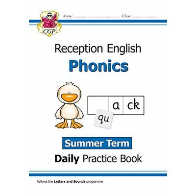 New Phonics Daily Practice Book: Reception – Summer Term (CGP Primary Phonics)