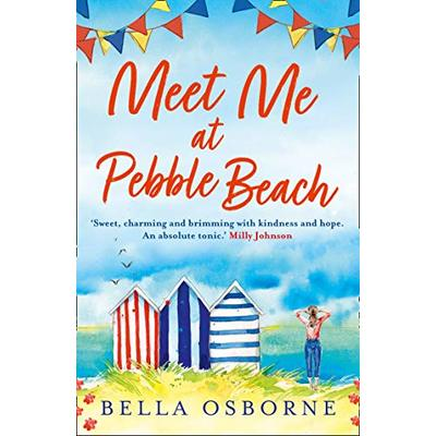 Meet Me at Pebble Beach: The hilarious and feel-good romance fiction read of summer 2020