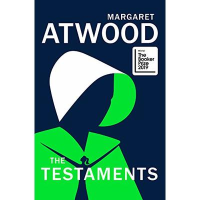 The Testaments: WINNER OF THE BOOKER PRIZE 2019 (The Handmaid's Tale)