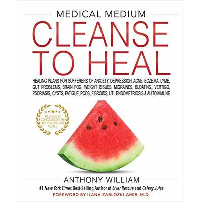 Medical Medium Cleanse to Heal by Anthony William [P.D.F]