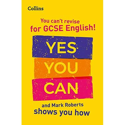 You can't revise for GCSE English! Yes you can, and Mark Roberts shows you how