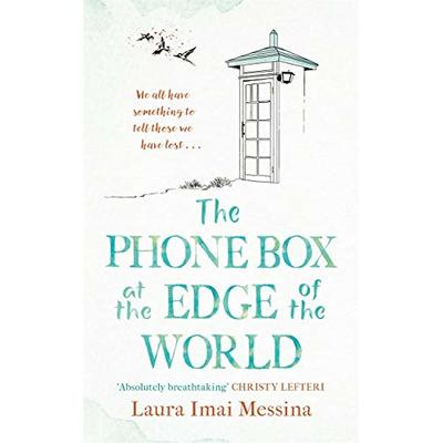 The Phone Box at the Edge of the World: The most moving story of our times