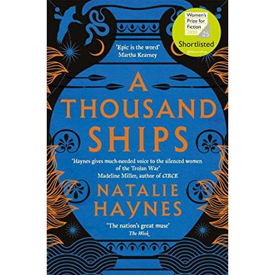 A Thousand Ships: Shortlisted for the Women's Prize for Fiction 2020