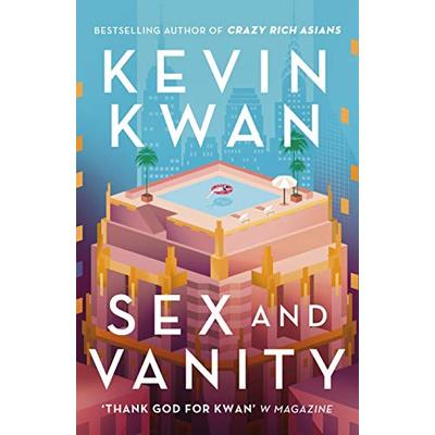 ID245z – Kevin Kwan – Sex and Vanity – Hardback – New