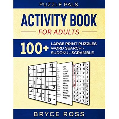 ACTIVITY BOOK FOR ADULTS: 100+ Large Print Puzzles