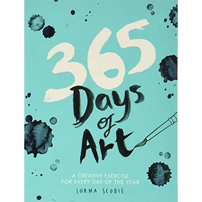 365 days of art: a creative exercise for every day of the year by Lorna Scobie