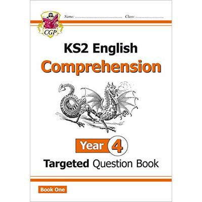 KS2 English Targeted Question Book: Year 4 Comprehension – Book 1 (CGP KS2 English)