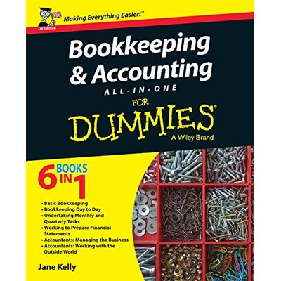 Bookkeeping and Accounting All-in-One For Dummies – UK, UK Edition