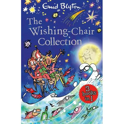 The Wishing-Chair Collection: Three Books of Magical Short Stories in One Book
