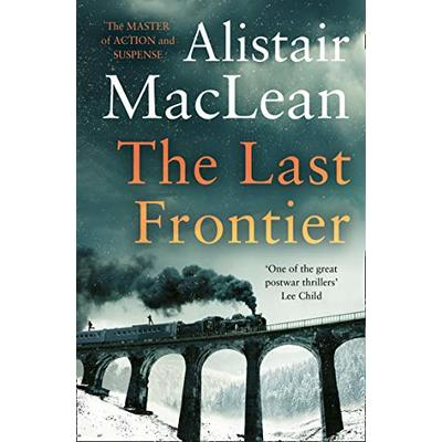 The Last Frontier By Alistair MacLean. 9780006157496